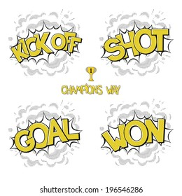 Collection classic comic bubbles - way champions in football. Kick off, shot, goal, won. Vector eps 10