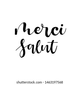 Collection French words of hand drawn . Hand drawn words:  Merci, salut - thanks, hello in French on white background. Ink illustration Handwritten lettering.