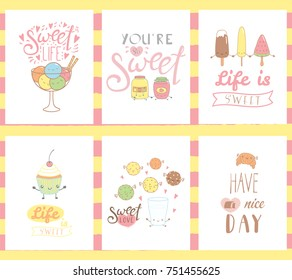 Collection of hand drawn templates for greeting cards, posters, with sweet food doodles, with kawaii cartoon faces and typography. Vector illustration. Design concept dessert, children.