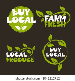 Collection of handmade logotypes with green leaves. Buy local, farm fresh, local produce.  Rough textured design. Vector illustration.  Good for print, posters, commercial, flayers, banners.