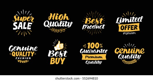 Collection of labels with beautiful letterings such as super sale, high quality, best product, limited offer, genuine, buy, 100% guarantee, premium