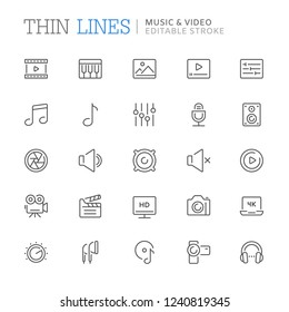 Collection of music and video related line icons. Editable stroke