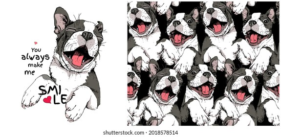 Collection of one print and one seamless pattern. Smiling funny Boston Terrier dog. Adorable puppy. Humor card, t-shirt composition, hand drawn style print. Vector illustration.