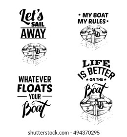 Collection of quote typographical background. Illustration of boat in hand drawn sketch style. Vector template for card banner poster and print for t-shirt