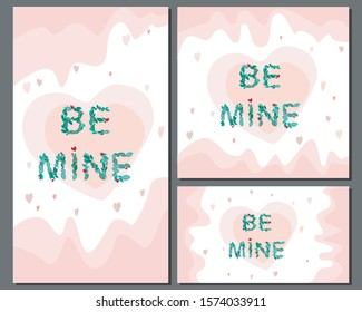A collection or set of banners for social networks or web for Valentine's day or wedding. Square, horizontal and vertical banner in the format 1: 1, 9:16, 2560x1440 with a heart and lettering be mine
