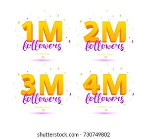Collection of Thank You Followers Labels. Color Cards with Lettering and Confetti. Vector Illustration with Logos for Social Networks. 1M, 2M, 3M and 4M symbols isolated on white background.