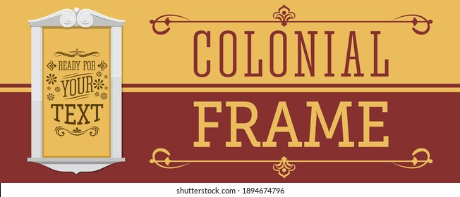 Colonial Frame vector illustration, ready to place your text or design.