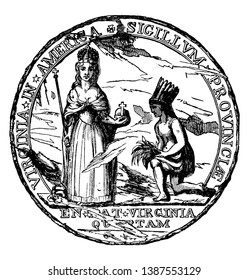 The Colonial Seal of Virginia, this circle shape seal has goddess and one man standing on his knees with bundle of leaves in his hand, vintage line drawing or engraving illustration