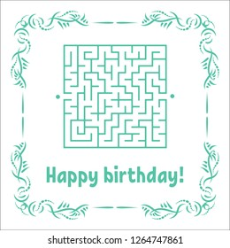 Color greeting card with a square maze. Happy Birthday. Game for kids. Puzzle for children. Maze conundrum. Vector illustration. Vintage frame