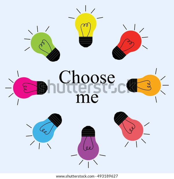 Color light bulbs in a circle. Choose me. Vector illustration
