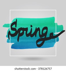 Color marker brush frame. Spring Hand drawn text. Vector paint stains.