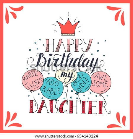 Color Vector Birthday Card For Daughter Unique Lettering Poster With A Phrase Happy