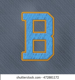 Color Vector Realistic Embroidery Patch Alphabet. Editable Colors. Letter B