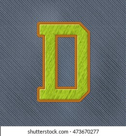 Color Vector Realistic Embroidery Patch Alphabet. Editable Colors. Letter D
