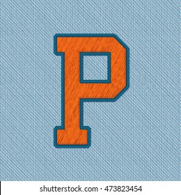 Color Vector Realistic Embroidery Patch Alphabet. Editable Colors. Letter P