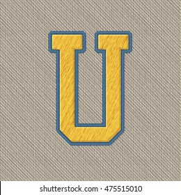 Color Vector Realistic Embroidery Patch Alphabet. Editable Colors. Letter U