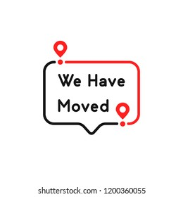 color we have moved thin line bubble. concept of locator land mark like ecommerce delivery or transfer label. flat simple trendy outline logotype graphic banner design illustration isolated on white