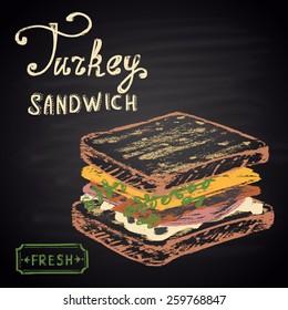 Colored chalk painted Turkey sandwich. Fast Food menu theme.
