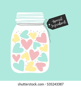 Colored hearts in a glass jar. Special ingredient lettering on the label. Vector illustration for Valentines day.