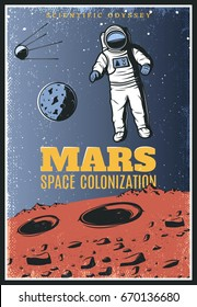 Colored vintage Mars exploration poster with cosmonaut in outer space and satellite on cosmic landscape vector illustration