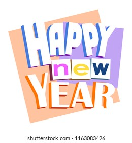 colored volumetric cartoon inscription happy new year