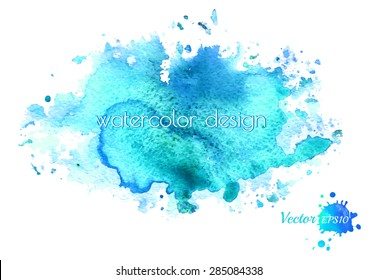 Colorful abstract blue watercolor stain with splashes and spatter. Modern creative background for trendy design. Grunge texture.  Vector illustration.