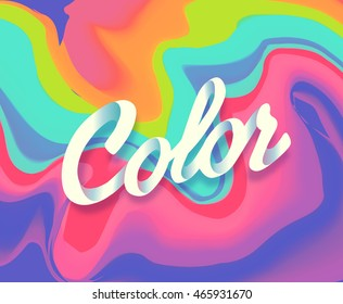 Colorful abstract liquid ink. Modern style trends. Background for banner, card, poster, identity,web design. Color.