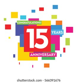 Colorful Abstract Square 15 Years Anniversary Vector Design for Kids, Family, Shop, Business, Company, and Various Event