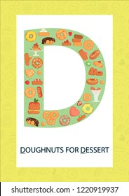 Colorful alphabet letter D. Phonics flashcard. Cute letter D for teaching reading with cartoon style donuts