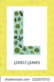 Colorful alphabet letter L. Phonics flashcard. Cute letter L for teaching reading with cartoon style leaves