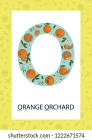 Colorful alphabet letter O. Phonics flashcard. Cute letter O for teaching reading with cartoon style oranges