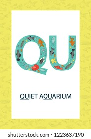 Colorful alphabet letter Q. Phonics flashcard. Cute letter Q for teaching reading with cartoon style aquarium fish. QU sound