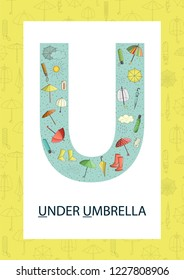 Colorful alphabet letter U. Phonics flashcard. Cute letter U for teaching reading with cartoon style umbrella, weather elements, rain drops, clouds