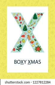Colorful alphabet letter X. Phonics flashcard. Cute letter X for teaching reading with cartoon style Christmas tree, balls, gingerbread, garland, Santa's hat, holly, poinsettia, cracker