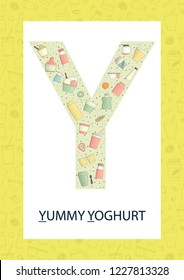 Colorful alphabet letter Y. Phonics flashcard. Cute letter Y for teaching reading with cartoon style yoghurt