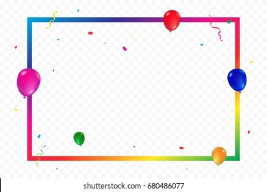 Colorful Balloons And Confetti With Frame border isolated On Transparent Background. Celebration Event & Birthday. Multicolored. Vector