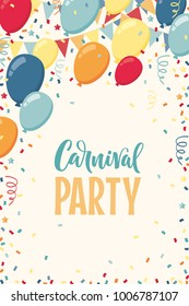 Colorful balloons with triangular party flags, confetti and paper streamers. Vector illustration. Carnival lettering. Place for your text. Design for poster, invitation, card, banner, flyer