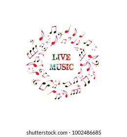 Colorful banner for live music with music notes. Music elements for card, poster, invitation. Music background design vector illustration