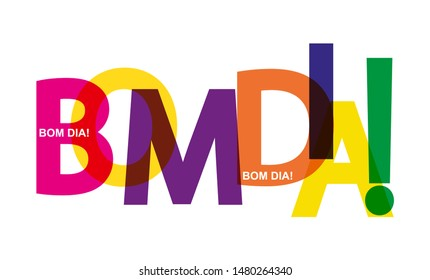 Colorful banner with the words GOOD MORNING! Lettering for design and decoration. Portuguese language