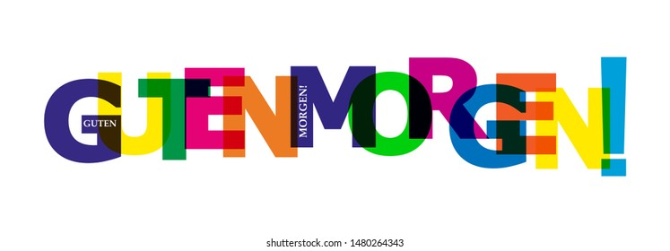 Colorful banner with the words GOOD MORNING! Lettering for design and decoration.