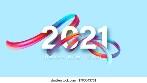 Colorful Brushstroke paint lettering calligraphy of 2021 Happy New Year background. Color flow background. Vector illustration EPS10