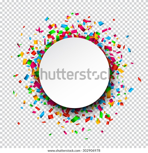 Colorful celebration background. Paper round speech bubble with confetti. Vector Illustration.