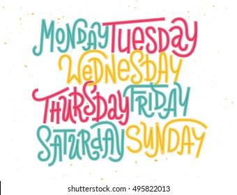 Colorful custom lettering of the days of the week for your designs
