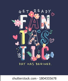 colorful fantastic slogan with flower and cute icons illustration
