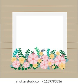 colorful flora with frame on wooden background.flower and border illustration