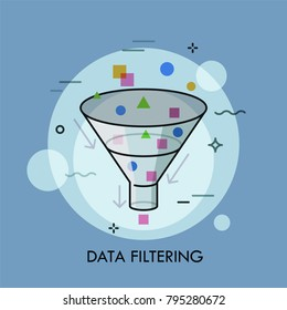 Colorful geometric shapes passing through funnel and arrows. Concept of digital data filtering, electronic information selection and sorting. Creative vector illustration for website, banner.