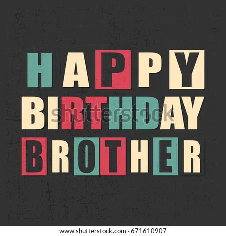 Colorful Greeting Card Happy Birthday Brother On Black Background With Grunge Shapes Sticker