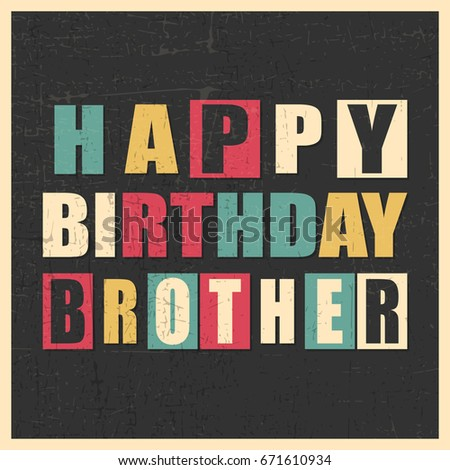 Colorful Greeting Card Happy Birthday Brother On Black Background With Grunge Shapes In Yellow Frame