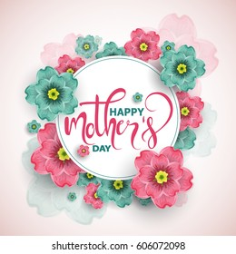 Colorful greeting card,  poster, invitation design with blossoms flowers and text mother's day, vector illustration