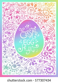 Colorful hand drawn Easter Egg Hunt card or invitation with patterned background. Creative typography poster with egg silhouette and lettering.